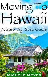 Moving To Hawaii - A How To Guide